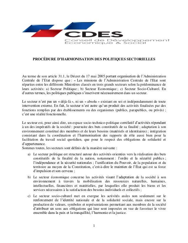 1 PROCÉDURE D'HARMONISATION DES POLITIQUES SECTORIELLES Au terme de son article 31.1, le Décret du 17 mai 2005 portant org...