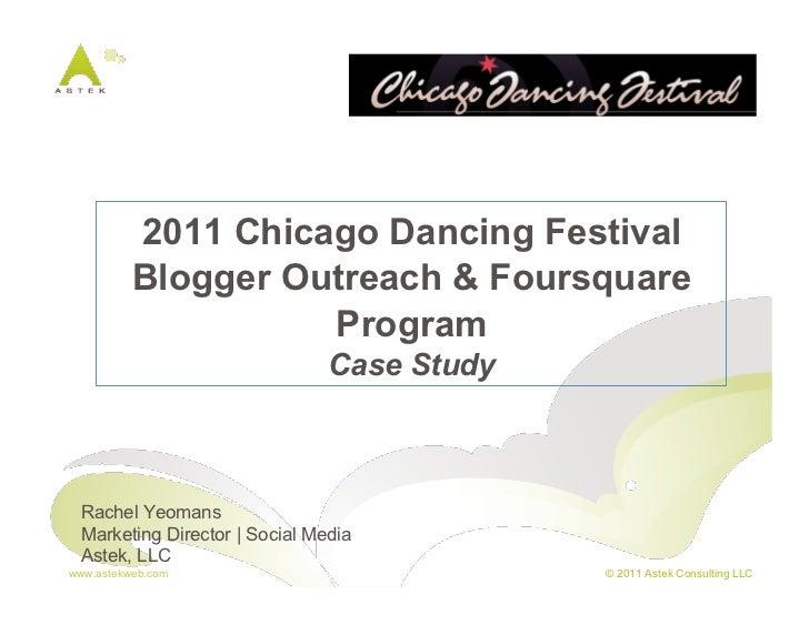 Chicago Dancing Festival Blogger Outreach & Foursquare Program Case Study