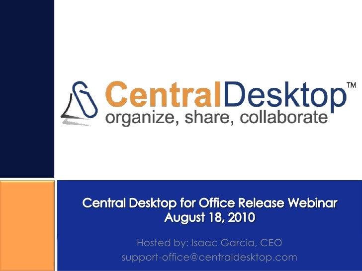 Central Desktop for Office Webinar Deck
