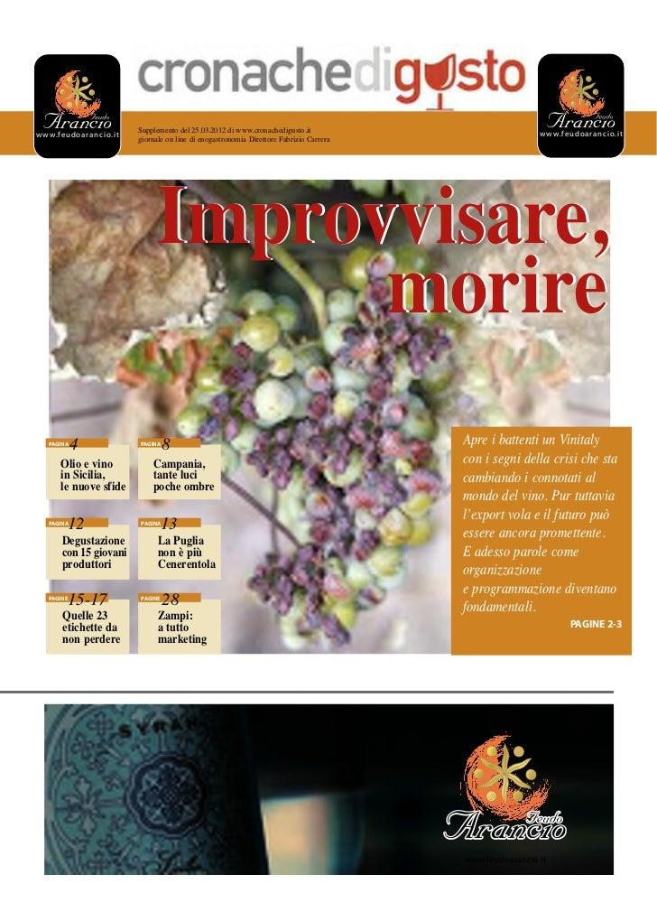 Supplemento del 25.03.2012 di www.cronachedigusto.it                             w w w. fe u d oa ra n ci o. i tw w w.fe u...