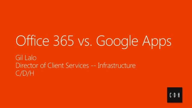 Office 365 vs. Google Apps