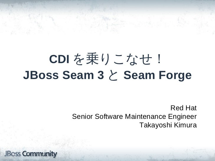 CDI, Seam 3 and Forge
