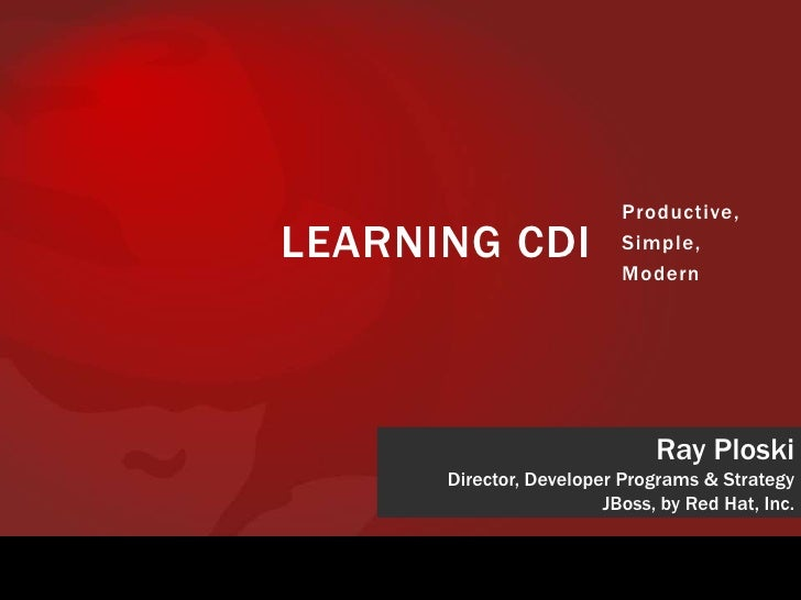 Productive,LEARNING CDI              Simple,                          Modern                              Ray Ploski      ...