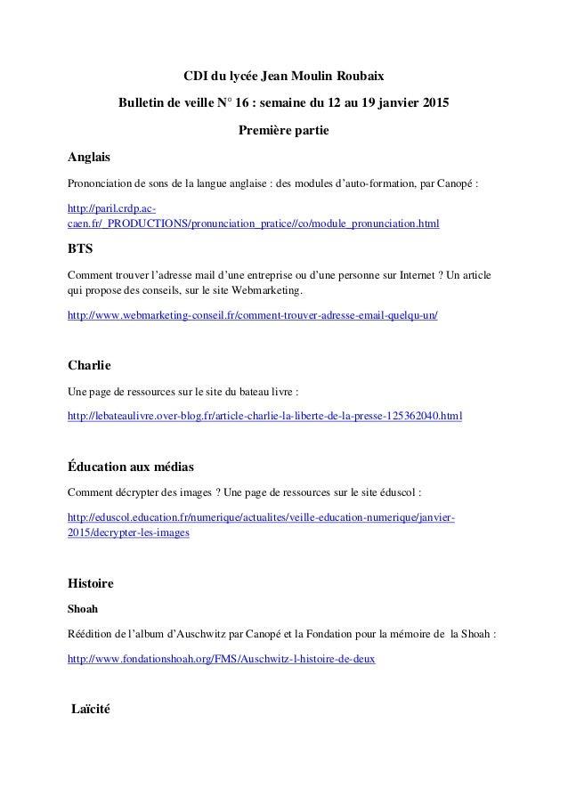 CDI du lycée Jean Moulin Roubaix Bulletin de veille N° 16 : semaine du 12 au 19 janvier 2015 Première partie Anglais Prono...