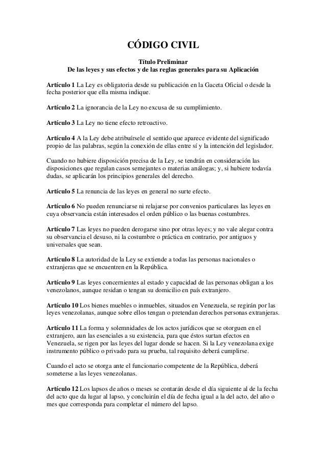 CÓDIGO CIVIL                                   Título Preliminar        De las leyes y sus efectos y de las reglas general...