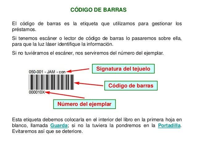 CÓDIGO DE BARRAS Esta etiqueta debemos colocarla en el interior del libro en la primera hoja en blanco, llamada Guarda; si...