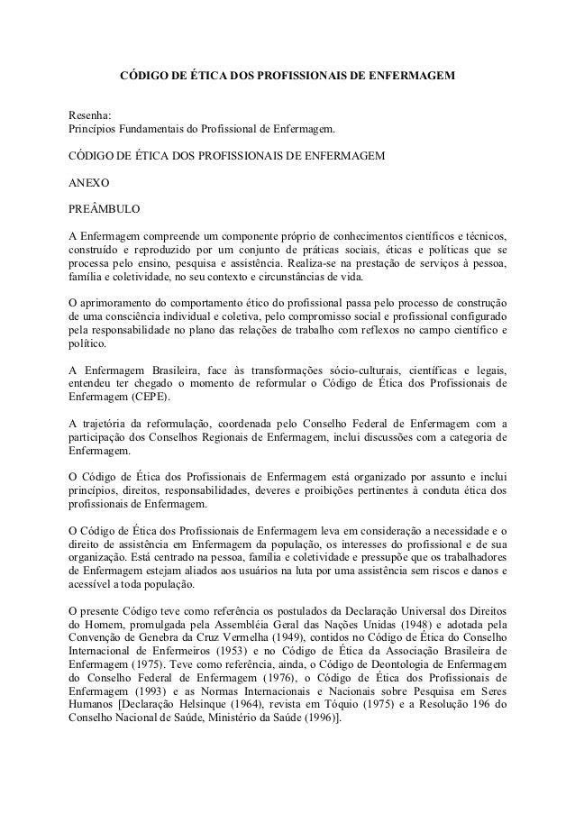 CÓDIGO DE ÉTICA DOS PROFISSIONAIS DE ENFERMAGEMResenha:Princípios Fundamentais do Profissional de Enfermagem.CÓDIGO DE ÉTI...