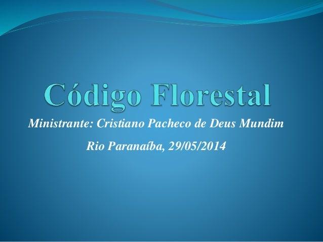 Palestra Novo Código Florestal por  Professor Cristiano Mundim UFV CRP - Programa Soja Plus