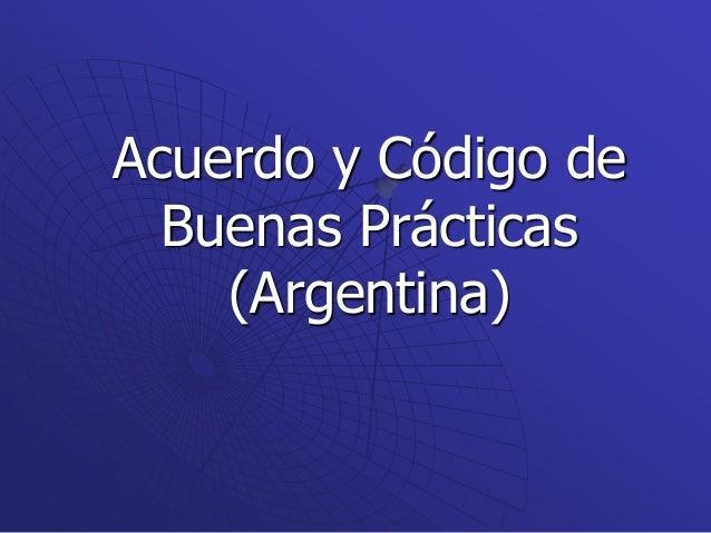 Acuerdo y Código de Buenas Prácticas (Argentina)