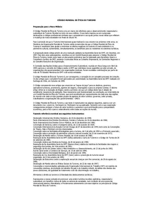 CÓDIGO MUNDIAL DE ÉTICA DO TURISMOPreparação para o Novo MilênioO Código Mundial de Ética do Turismo cria um marco de refe...