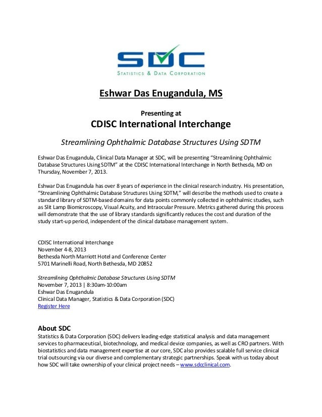 Eshwar Das Enugandula, MS Presenting at  CDISC International Interchange Streamlining Ophthalmic Database Structures Using...