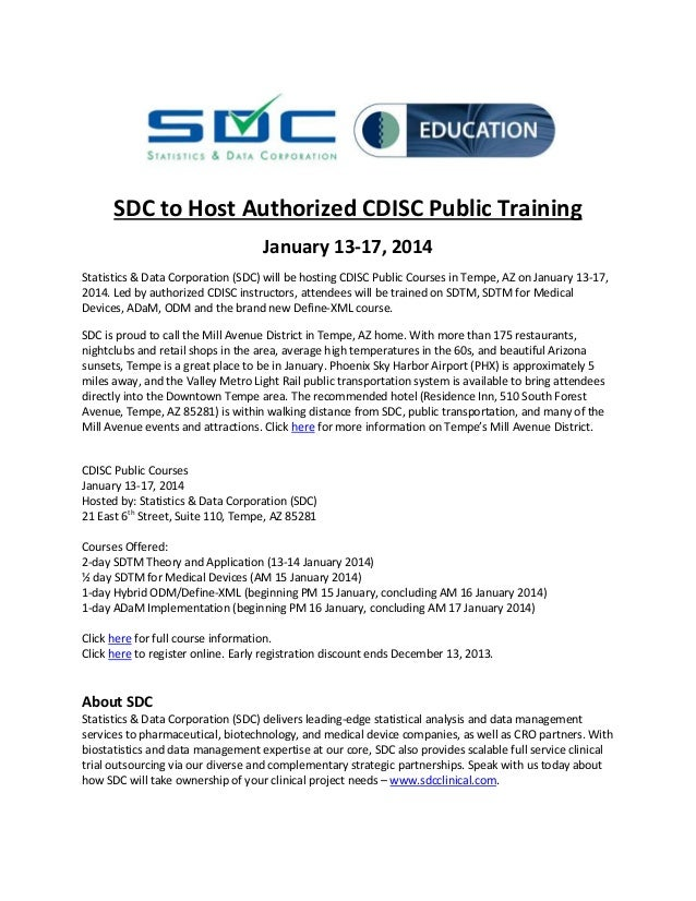 SDC to Host Authorized CDISC Public Training January 13-17, 2014 Statistics & Data Corporation (SDC) will be hosting CDISC...