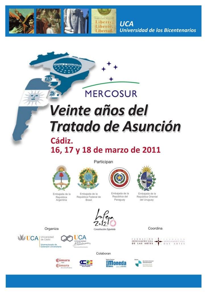 Mercosur 2011: Veinte años del Tratado de Asunción
