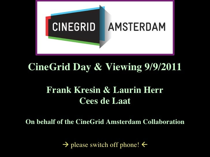 CineGrid Day Amsterdam