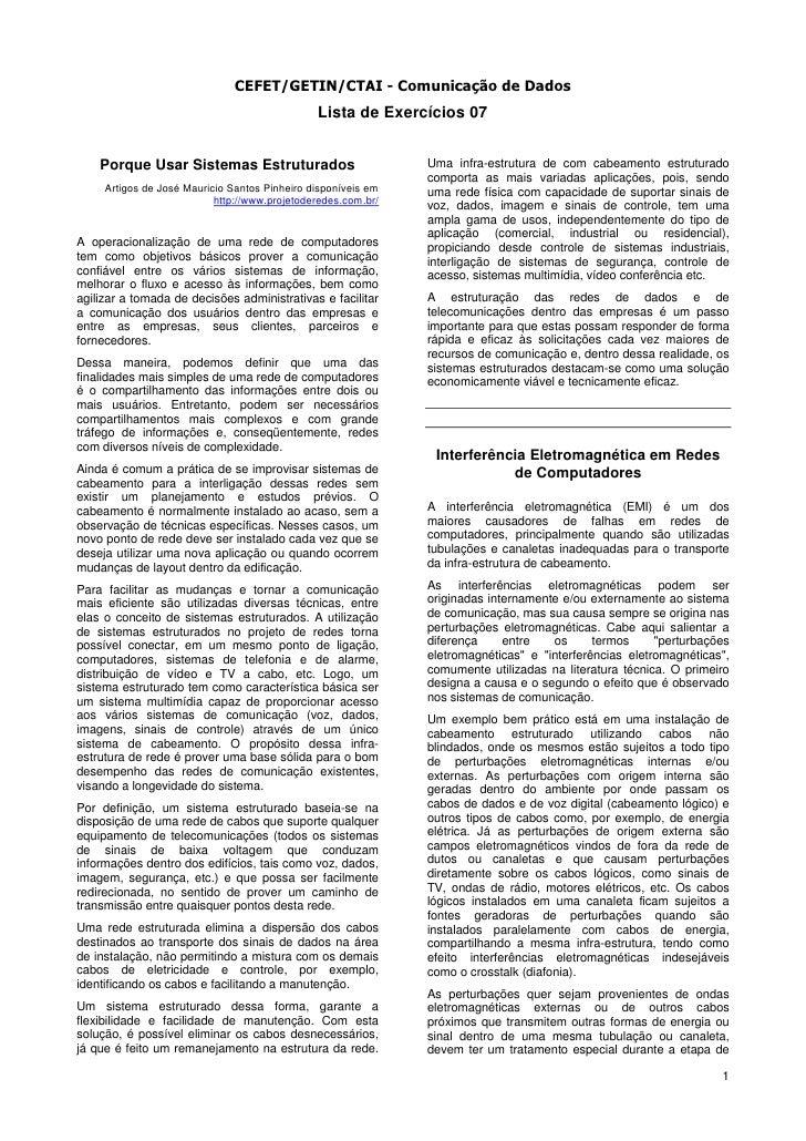 CEFET/GETIN/CTAI - Comunicação de Dados                                                Lista de Exercícios 07       Porque...