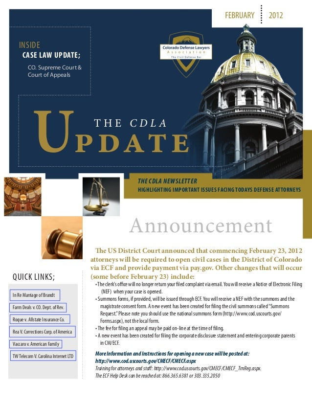 FEBRUARY 2012 INSIDE CASE LAW UPDATE; CO. Supreme Court & Court of Appeals T H E C D L A pdateU THE CDLA NEWSLETTER HIGHLI...