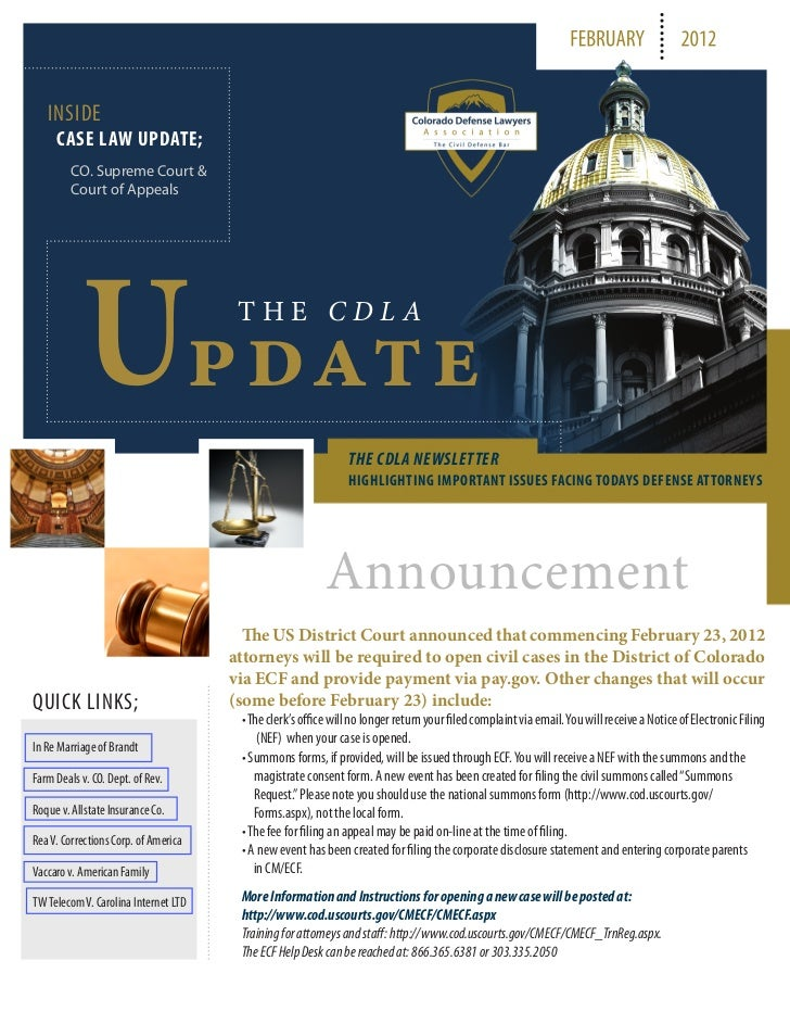FEBRUARY                  2012   INSIDE     CASE LAW UPDATE;         CO. Supreme Court &         Court of Appeals         ...