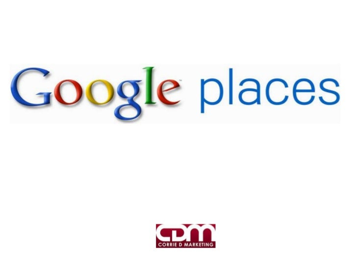 • 97% of consumers search for local businesses online• Be there when theyre looking for you•  Google Places for business -...