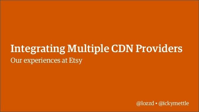 Integrating multiple CDNs at Etsy