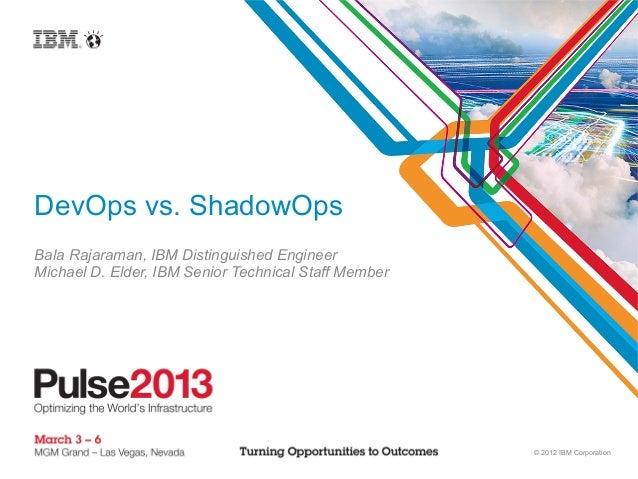 DevOps vs. ShadowOps (Pulse 2013)
