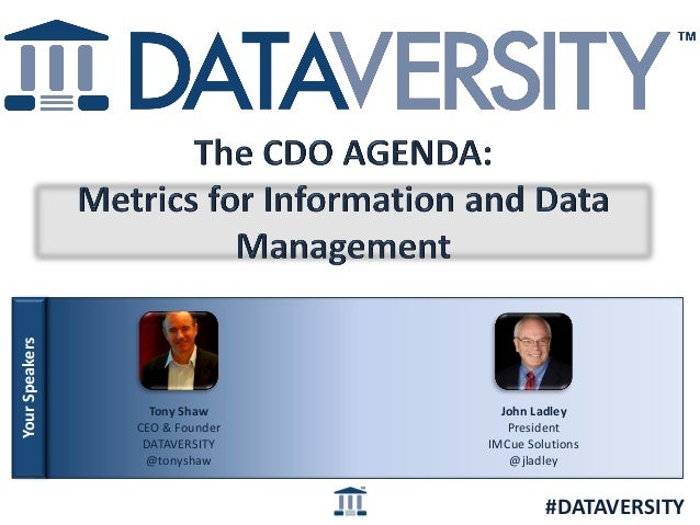The Chief Data Officer Agenda: Metrics for Information and Data Management