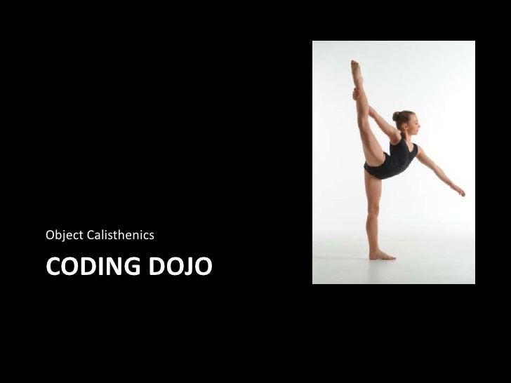Object Calisthenics Refactoring Dojo