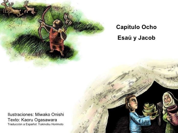 La Biblia para niños: Esau y Jacob