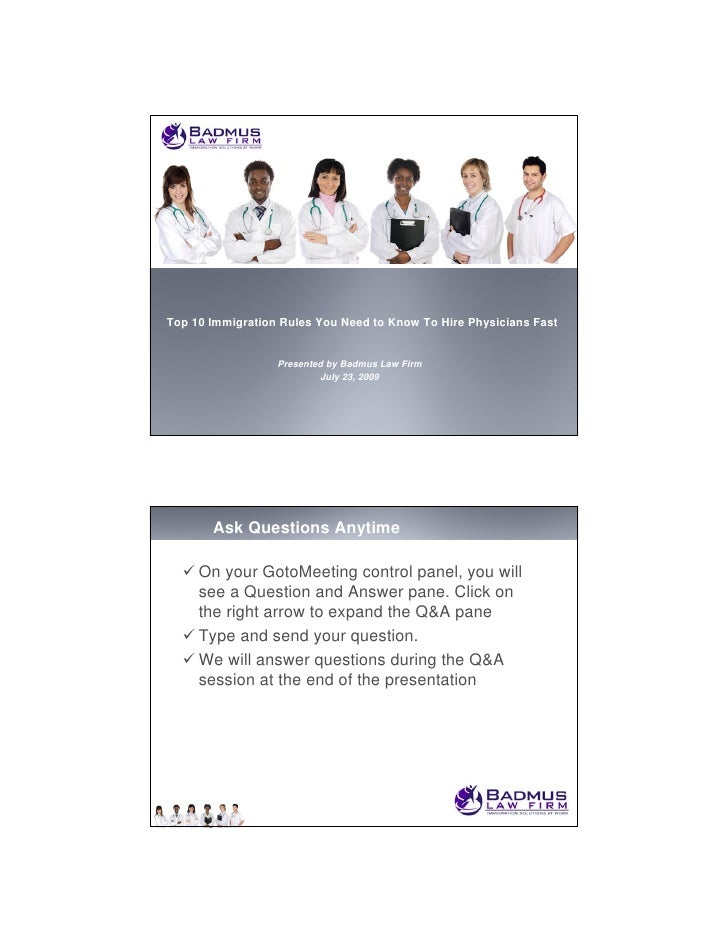 Top 10 Immigration Rules You Need to Know To Hire Physicians Fast                     Presented by Badmus Law Firm        ...