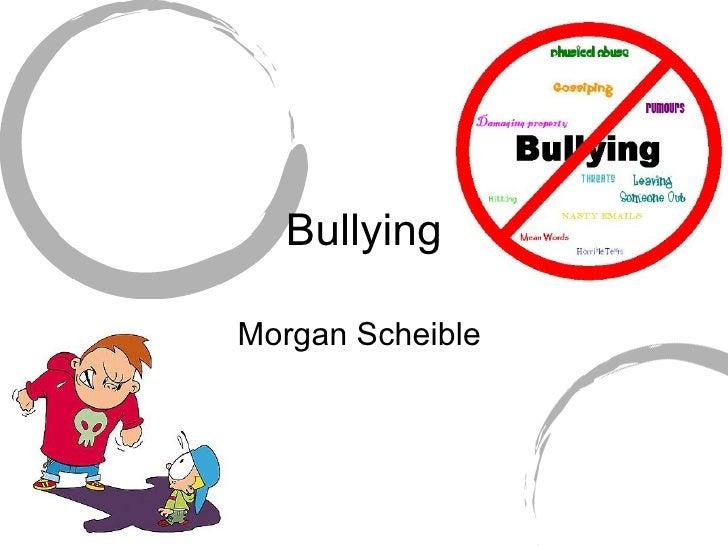 Bullying Morgan Scheible