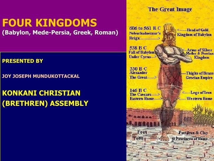 FOUR KINGDOMS PRESENTED   BY JOY JOSEPH MUNDUKOTTACKAL KONKANI CHRISTIAN  (BRETHREN) ASSEMBLY