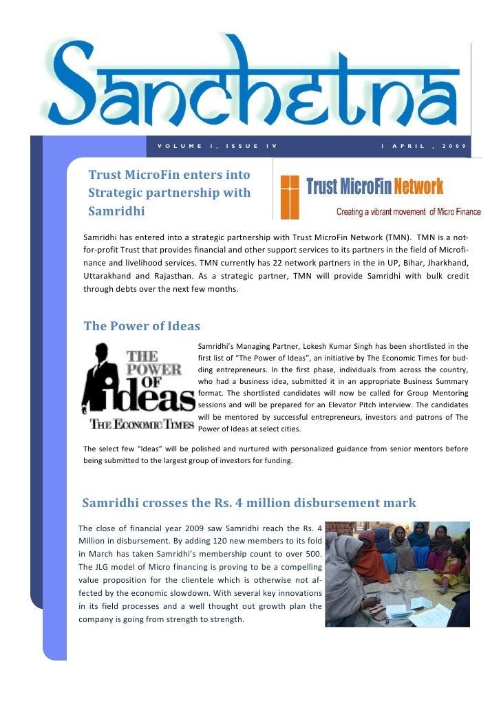 VOLUME         1,   ISSUE       1V                                1   APRIL      ,   2009       Trust MicroFin enters into...