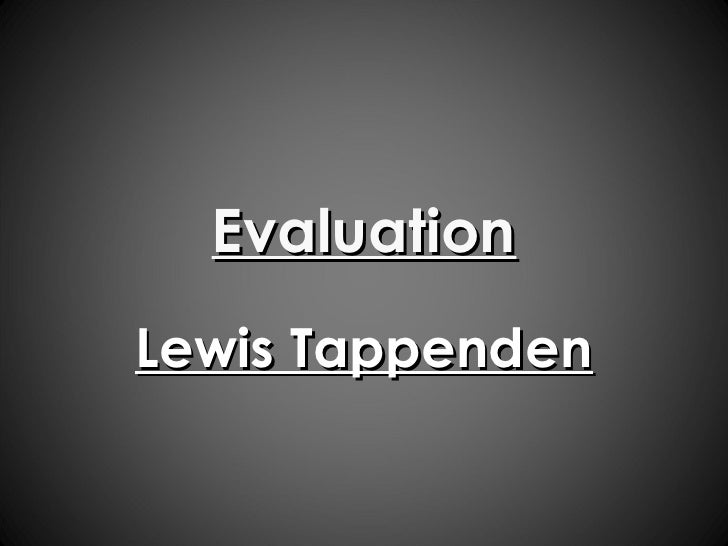 Evaluation Lewis Tappenden