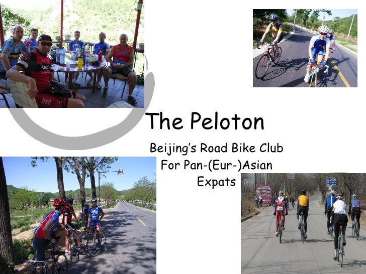 The Peloton  Beijing's Road Bike Club For Pan-(Eur-)Asian Expats