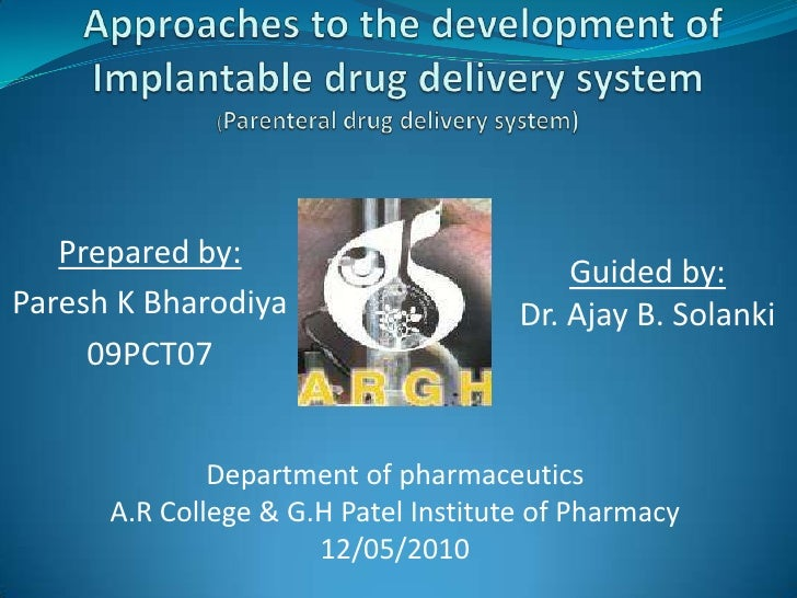Approaches to the development of Implantable drug delivery system(Parenteral drug delivery system)<br />Prepared by: <br ...