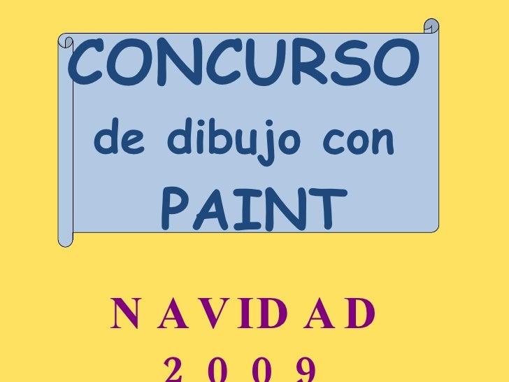 CONCURSO   de dibujo con  PAINT NAVIDAD 2009