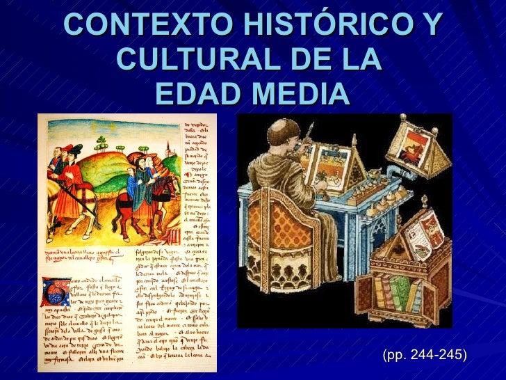 CONTEXTO HISTÓRICO Y CULTURAL DE LA EDAD MEDIA
