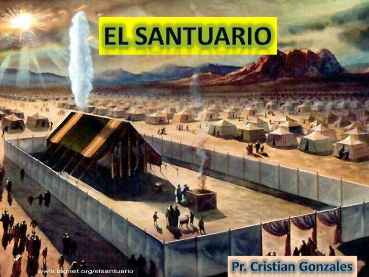 EL SANTUARIO<br />Pr. Cristian Gonzales<br />