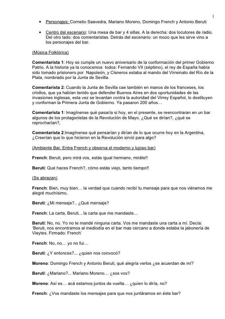 1    •   Personajes: Cornelio Saavedra, Mariano Moreno, Domingo French y Antonio Beruti     •   Centro del escenario: Una ...