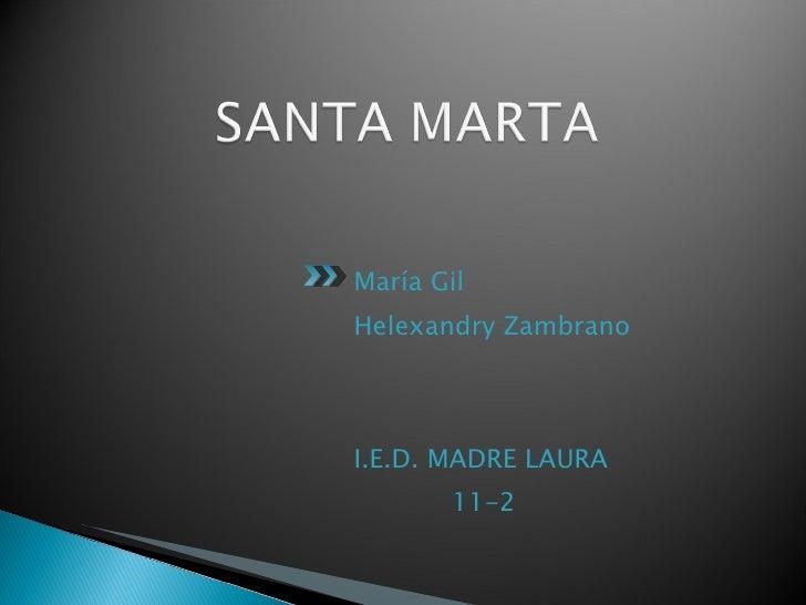 SANTA MARTA TIERRA LINDA