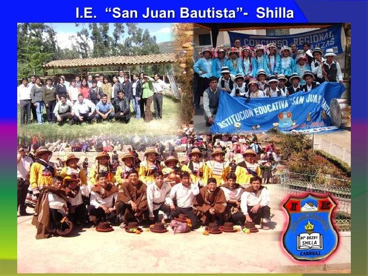 "I.E.  ""San Juan Bautista""-  Shilla<br />"
