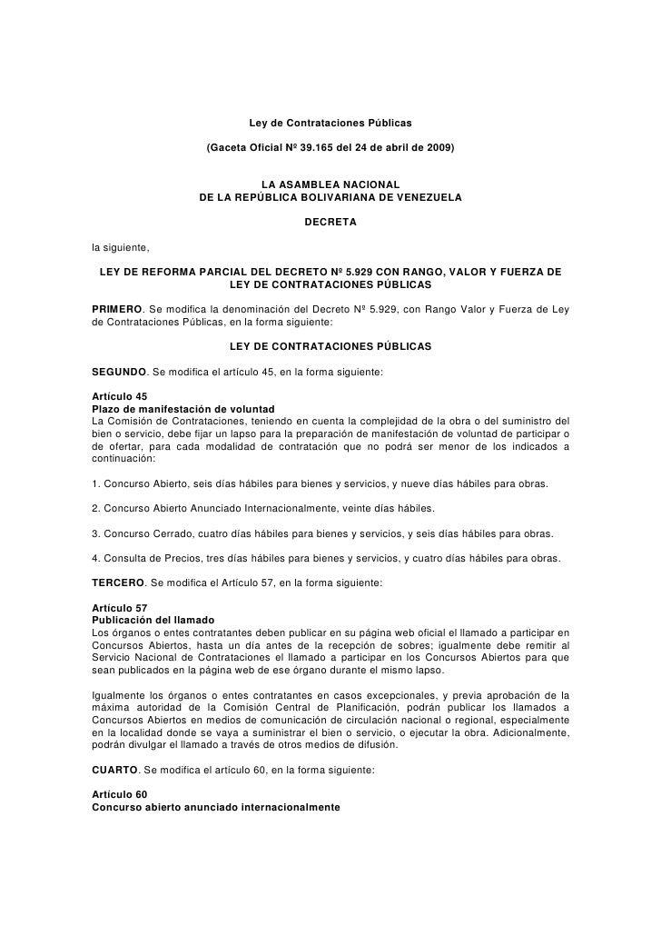 Ley de Contrataciones Públicas                          (Gaceta Oficial Nº 39.165 del 24 de abril de 2009)                ...