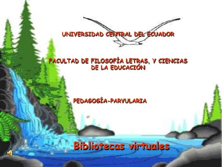 UNIVERSIDAD CENTRAL DEL ECUADOR    FACULTAD DE FILOSOFÍA LETRAS, Y CIENCIAS             DE LA EDUCACIÓN            PEDAGOG...