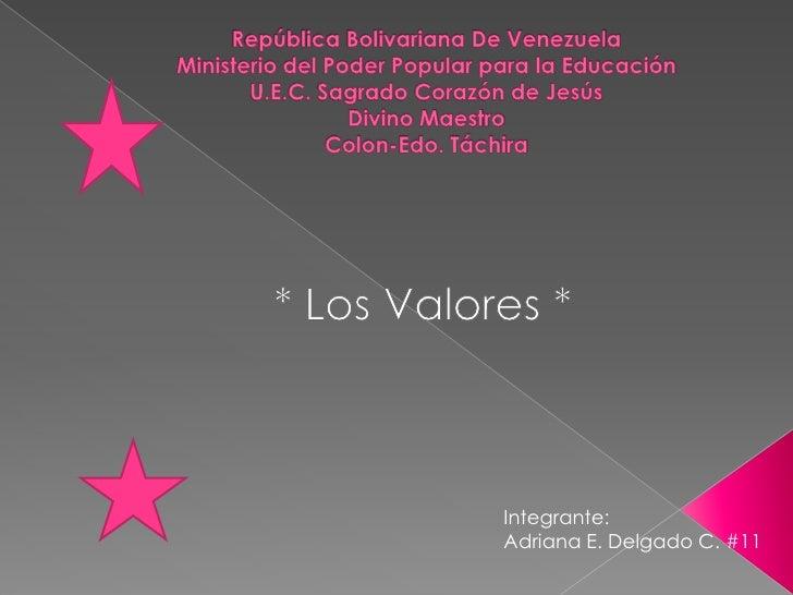 República Bolivariana De Venezuela Ministerio del Poder Popular para la EducaciónU.E.C. Sagrado Corazón de Jesús Divino Ma...
