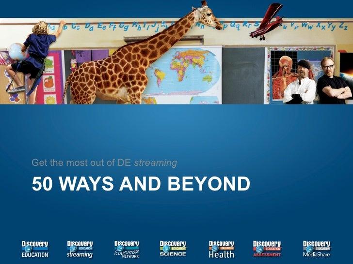 DE 50 Ways and Beyond CMS
