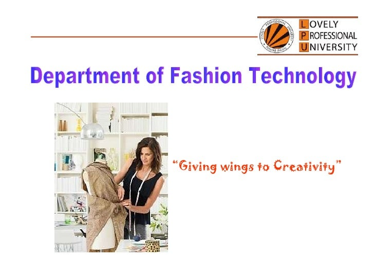 """Department of Fashion Technology """" Giving wings to Creativity"""""""