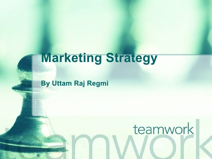 Marketing Strategy By Uttam Raj Regmi