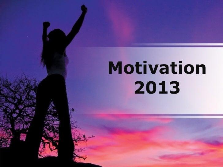 Motivation  2013