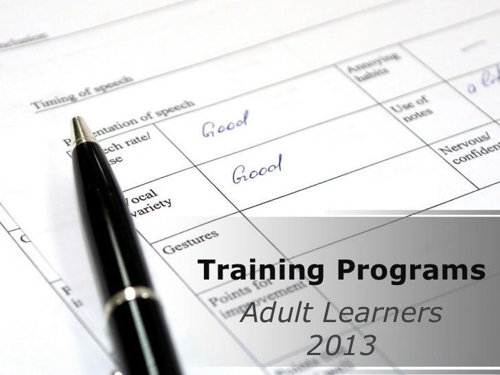 Training Programs  Adult Learners      2013