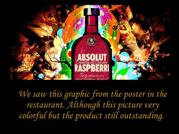 We saw this graphic from the poster in the restaurant. Although this picture very colorful but the product still outstandi...