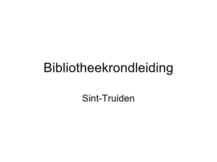 Bibliotheekrondleiding Sint-Truiden